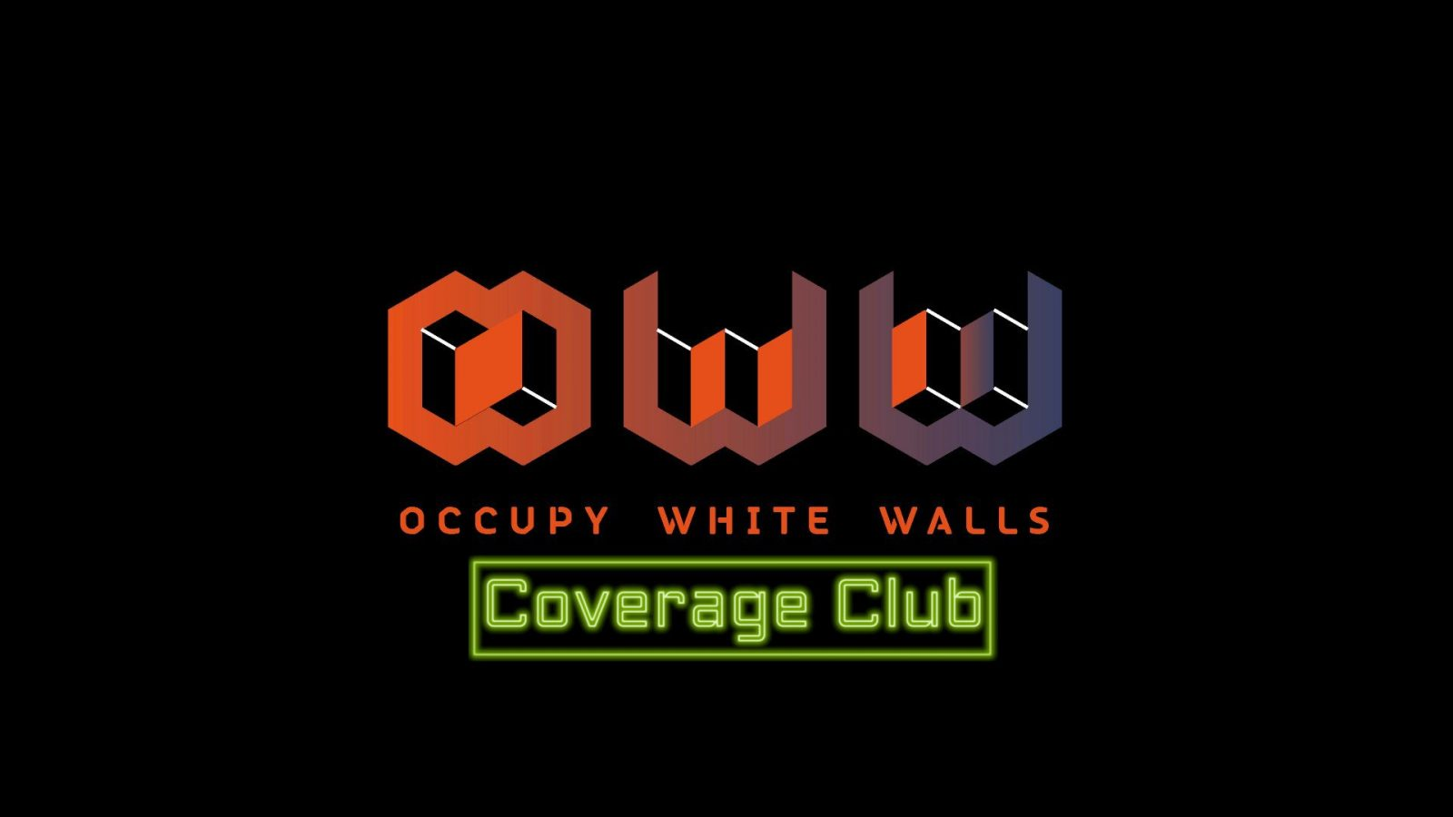 Occupy White Walls Can Occupy Your Time