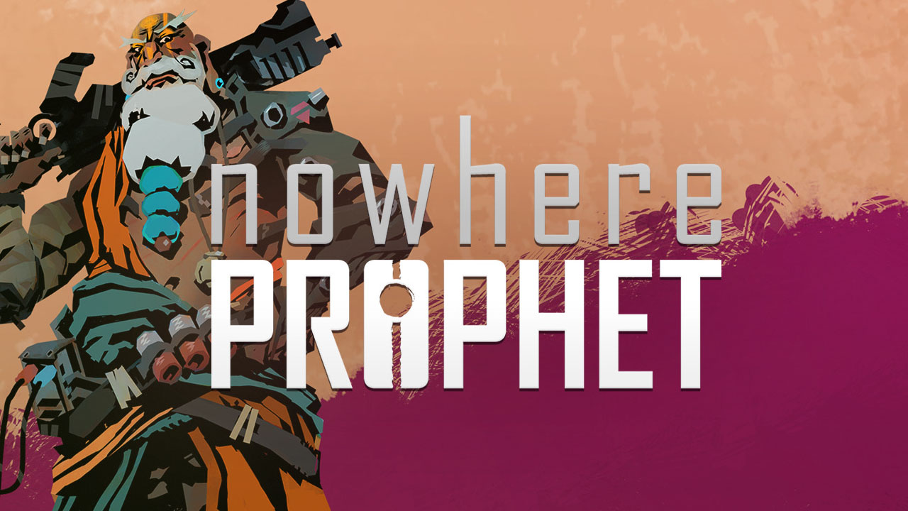 Nowhere Prophet Review – Niche Gamer