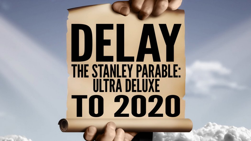 The Stanley Parable: Ultra Deluxe Release Date Delayed to 2020