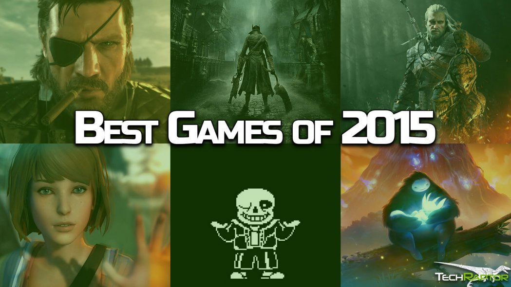 The 15 Best Games of 2015