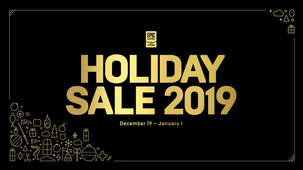 The Epic Games Store Holiday Sale 2019 is Here