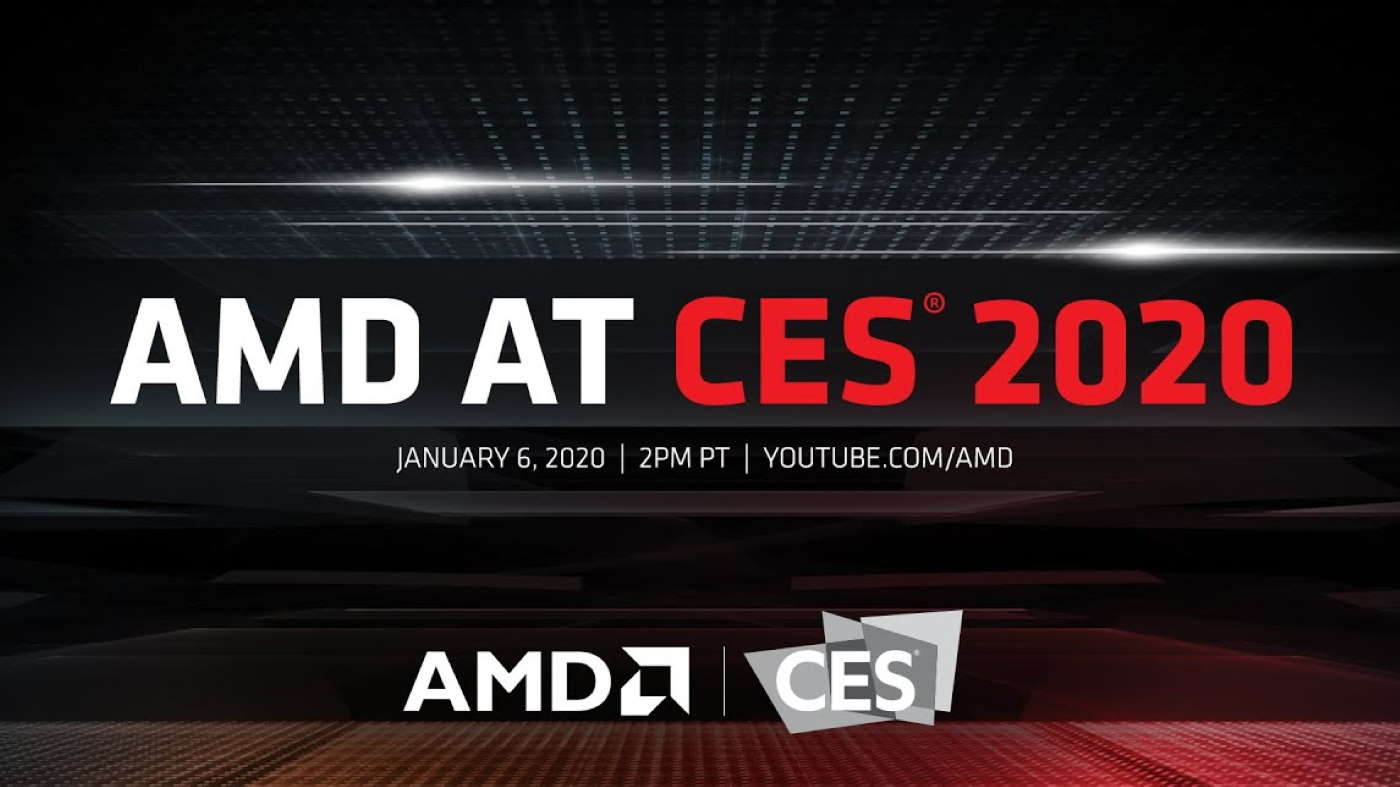 Watch AMD's CES press convention right here! Ryzen 4000, RX 5600 XT… and what else?
