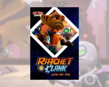 Ratchet & Clank: Life of Pie Animated Short Premieres in Canada